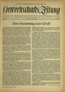 Pünktlich zum Gründungskongress des GBW erschien die Erstausgabe der Württembergisch-Badischen Gewerkschafts-Zeitung am 30. August 1946 mit Markus Schleichers Grußwort an die Teilnehmenden auf der Titelseite. Quelle: Bibliothek Friedrich-Ebert-Stiftung